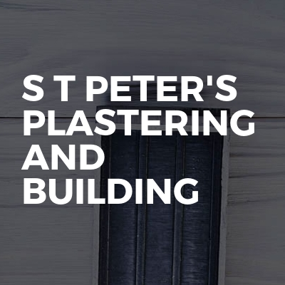 S T Peter's Plastering and building