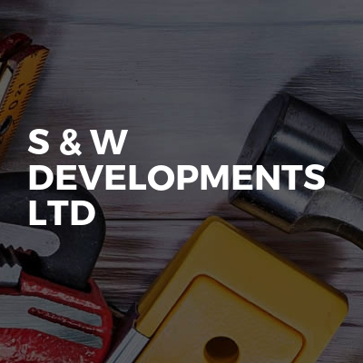 S & W Developments Ltd