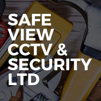 Safe view Cctv & security ltd
