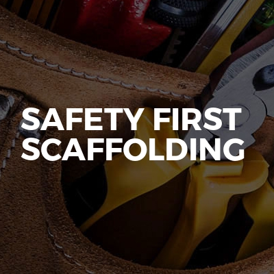 Safety First Scaffolding
