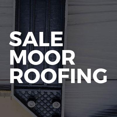 Sale Moor Roofing and Building Contractors