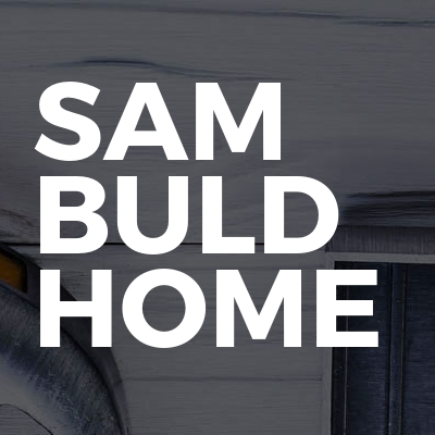 SAM BUILD HOME