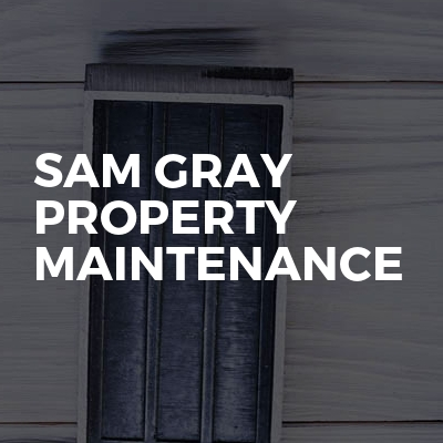 Sam Gray Property Maintenance