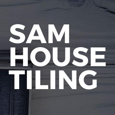 Sam House Tiling