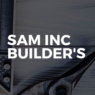 Sam Inc Builder's