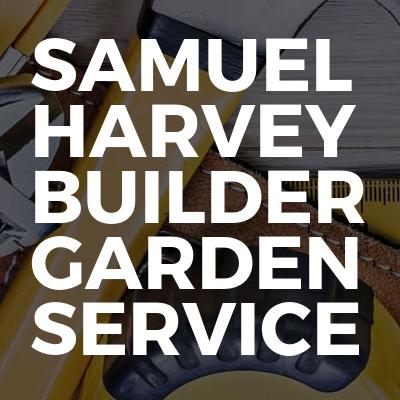 Samuel harvey builder garden service