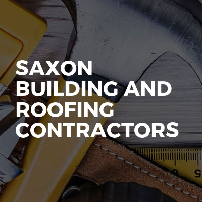 Saxon building and roofing contractors