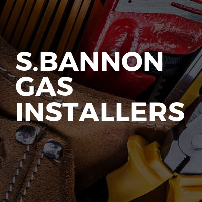 S.Bannon Gas Installers
