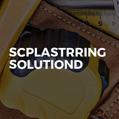 Scplastrring Solutiond
