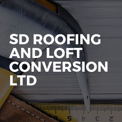 SD Roofing And Loft Conversion Ltd