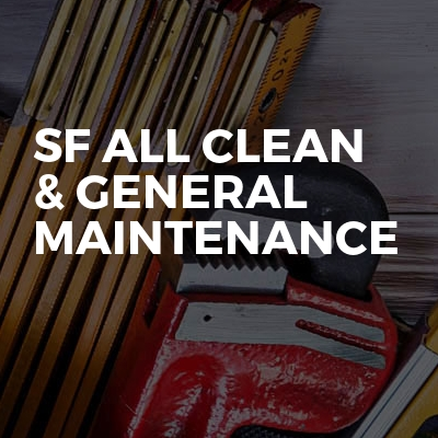 Sf All clean & General Maintenance