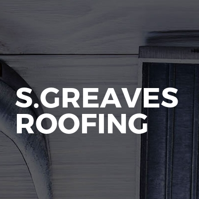 S.Greaves Roofing