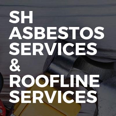 SH asbestos services & roofline services