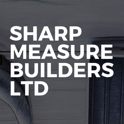 Sharp Measure Builders Ltd