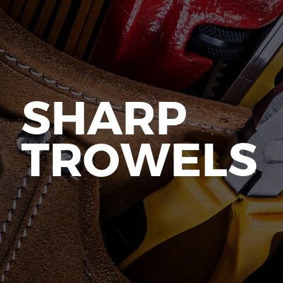 Sharp Trowels