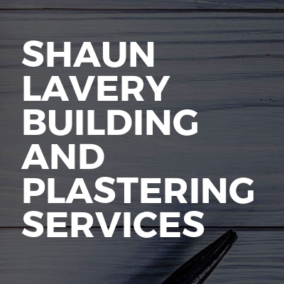 Shaun Lavery Building And Plastering Services