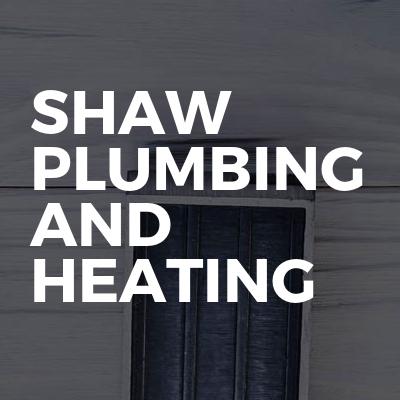 SHAW plumbing and heating