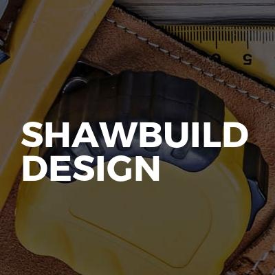 Shawbuild Design