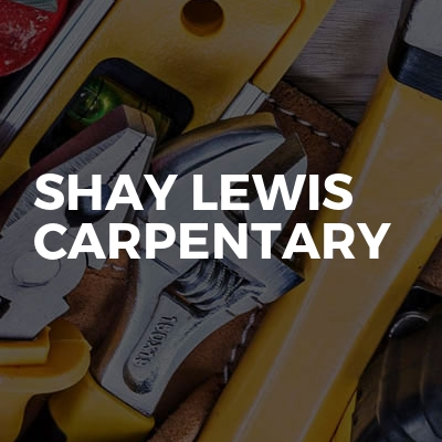 Shay Lewis Carpentary