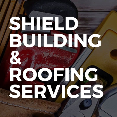 Shield Building & Roofing Services