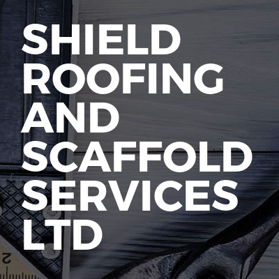 Shield Roofing And Scaffold Services Ltd