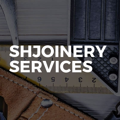 Shjoinery Services