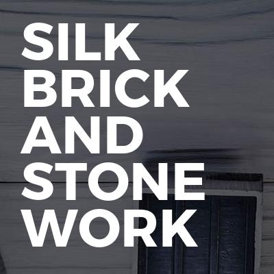 Silk brick and stone work