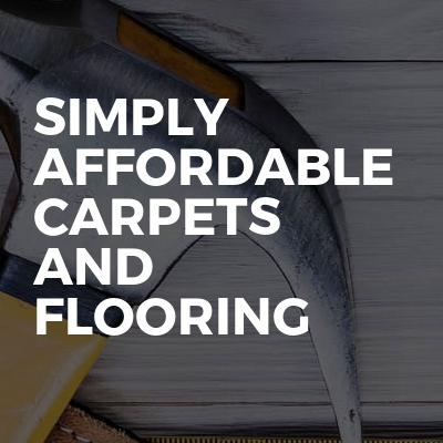 Simply Affordable Carpets And Flooring
