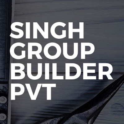 Singh group builder pvt