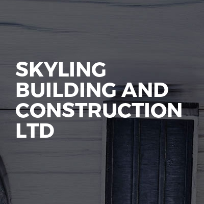 Skyling Building And Construction Ltd