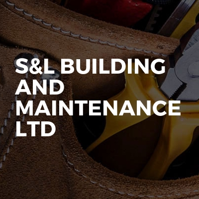 S&L building and maintenance ltd