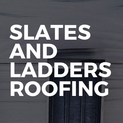 Slates And Ladders Roofing