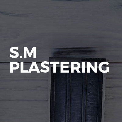 S.M Plastering