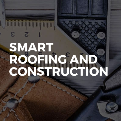 Smart Roofing and Construction