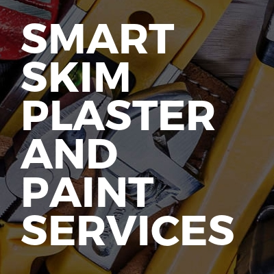 Smart Skim Plaster And Paint Services