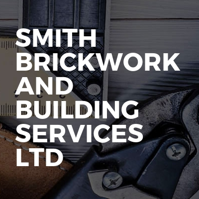 Smith Brickwork And Building Services Ltd