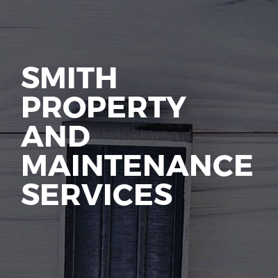 Smith Property And Maintenance Services