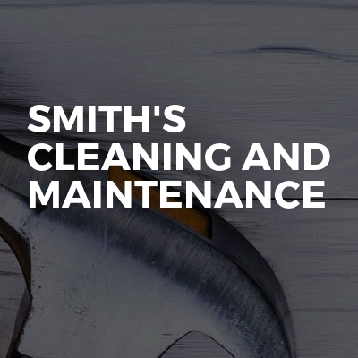 Smith's cleaning and maintenance