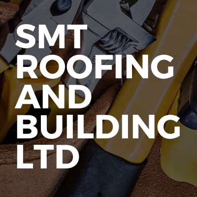SMT ROOFING And BUILDING Ltd