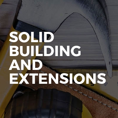 Solid Building and Extensions