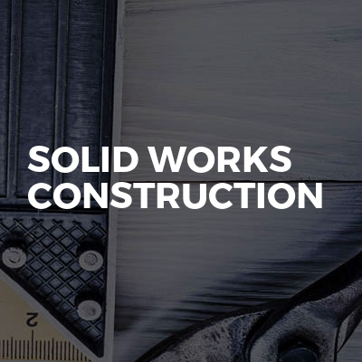 Solid Works Construction