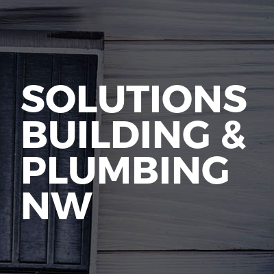 Solutions Building & Plumbing NW