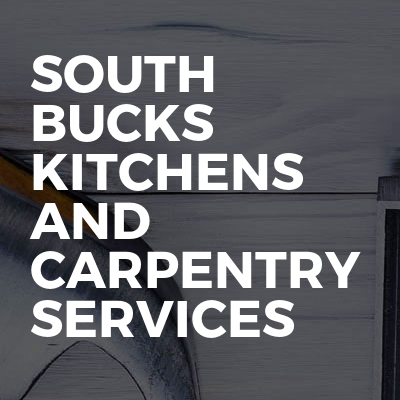 South Bucks Kitchens and Carpentry Services