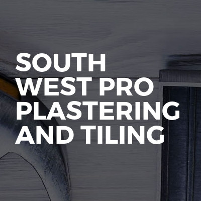 South West Pro Plastering And Tiling