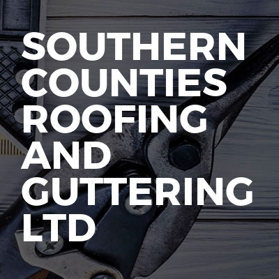 Southern Counties roofing and guttering LTD