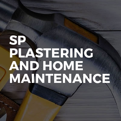 SP Plastering And Home Maintenance