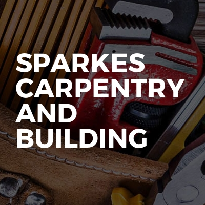 Sparkes Carpentry and building