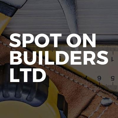 Spot On Builders LTD