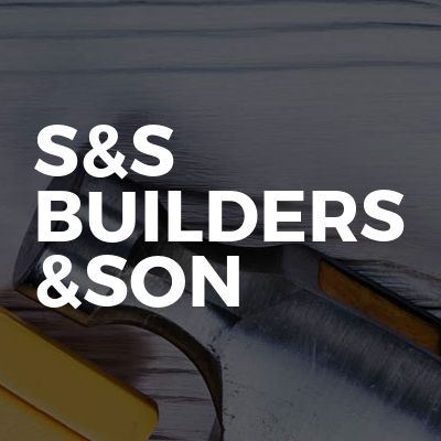 S&S Builders &son