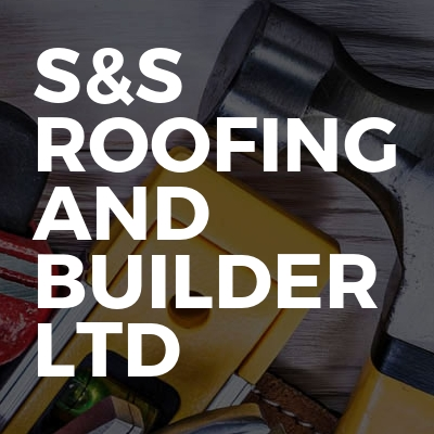 S&S ROOFING AND BUILDER LTD